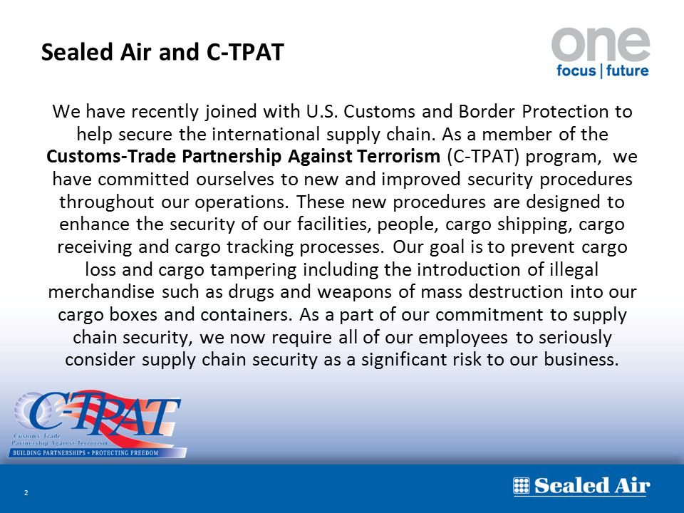 Sealed Air and C-TPAT