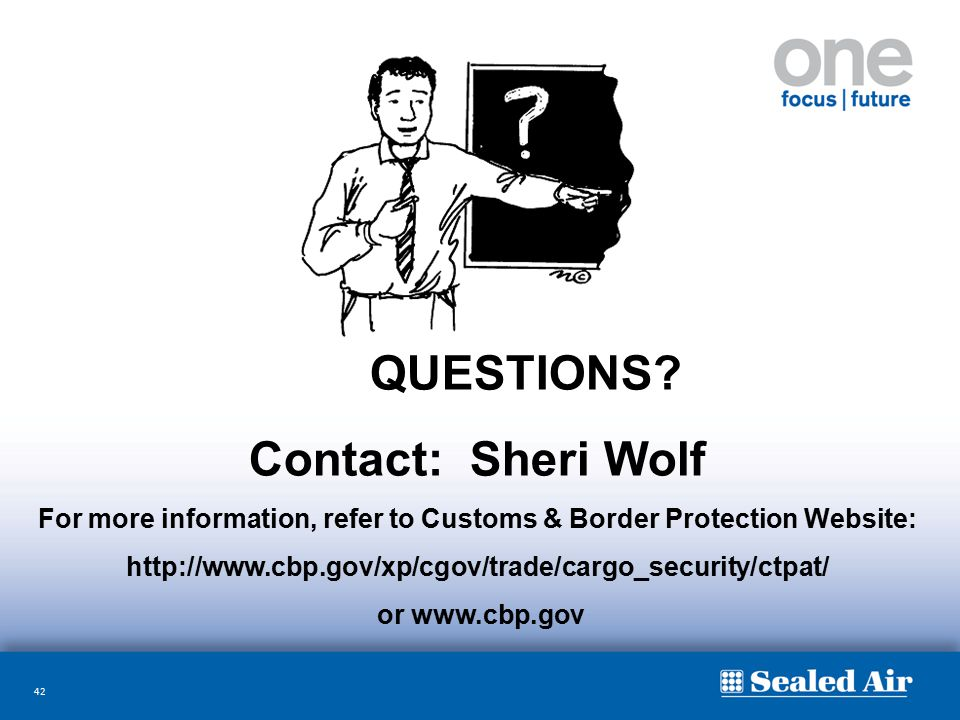 For more information, refer to Customs & Border Protection Website: