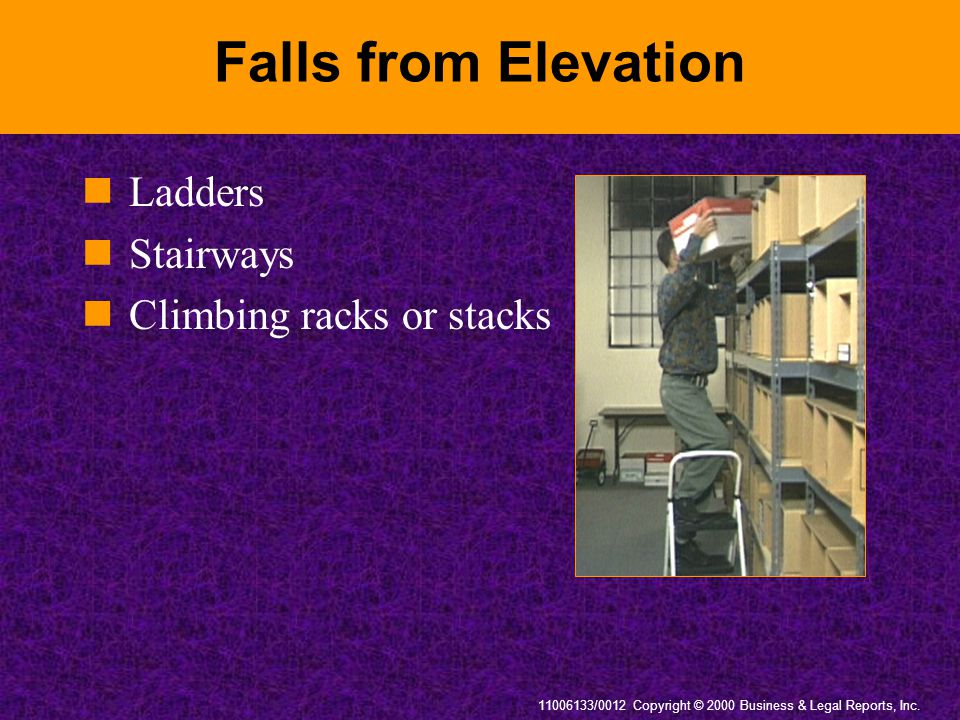 Falls from Elevation Ladders Stairways Climbing racks or stacks