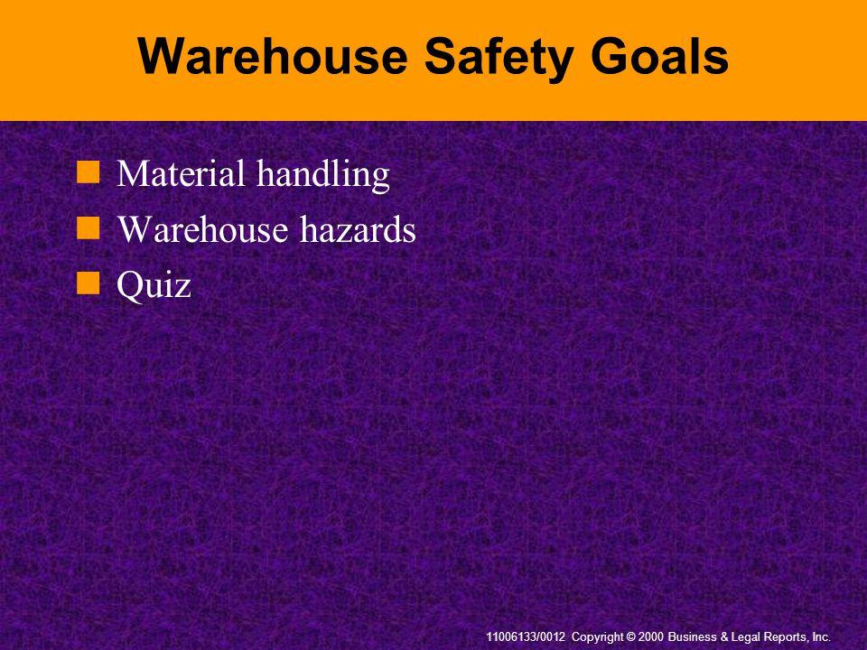 Warehouse Safety Goals