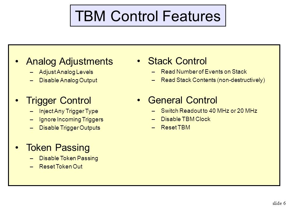TBM Control Features Analog Adjustments Trigger Control Token Passing