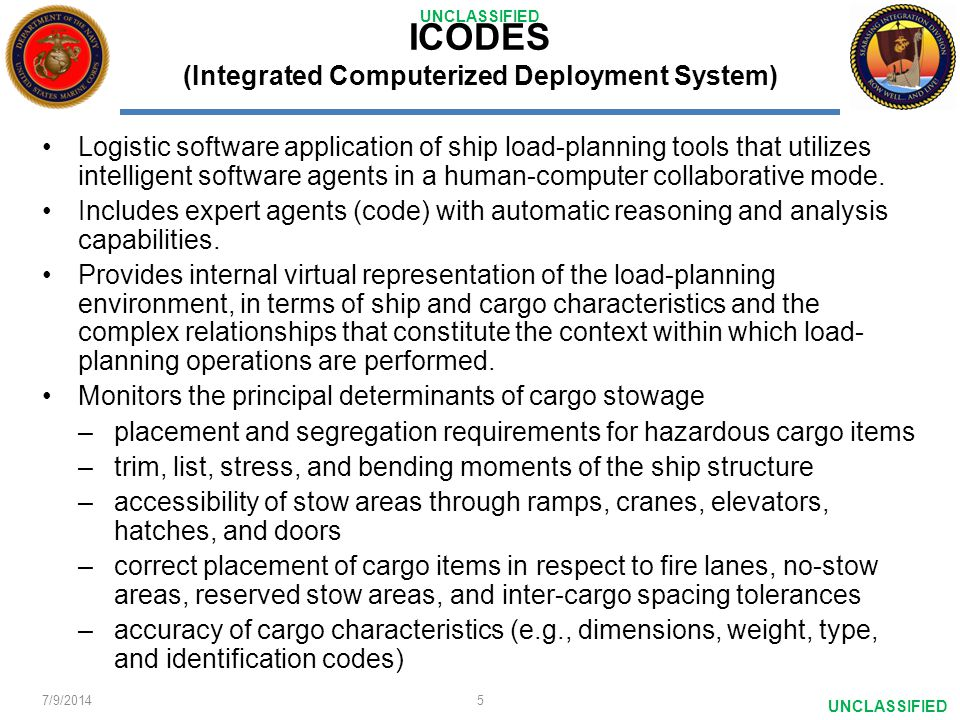 ICODES (Integrated Computerized Deployment System)