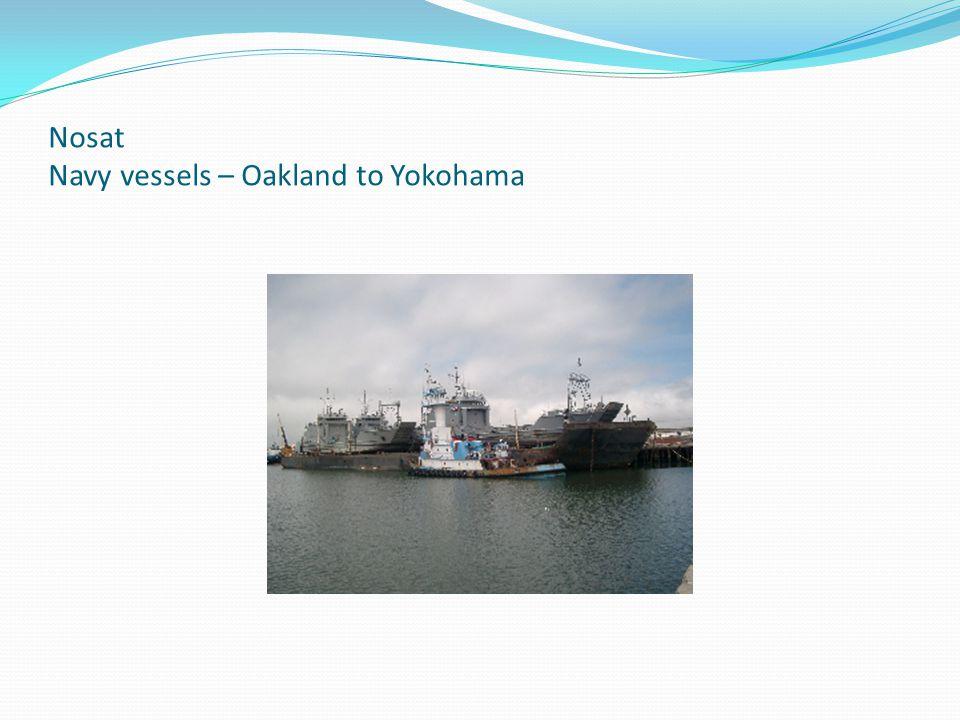 Nosat Navy vessels – Oakland to Yokohama