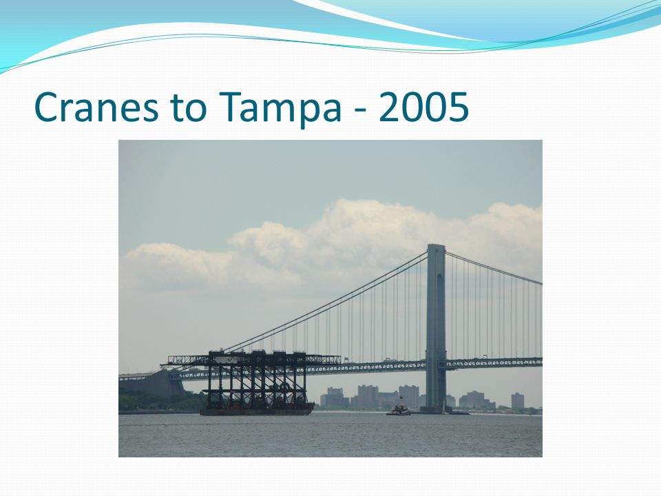 Cranes to Tampa - 2005