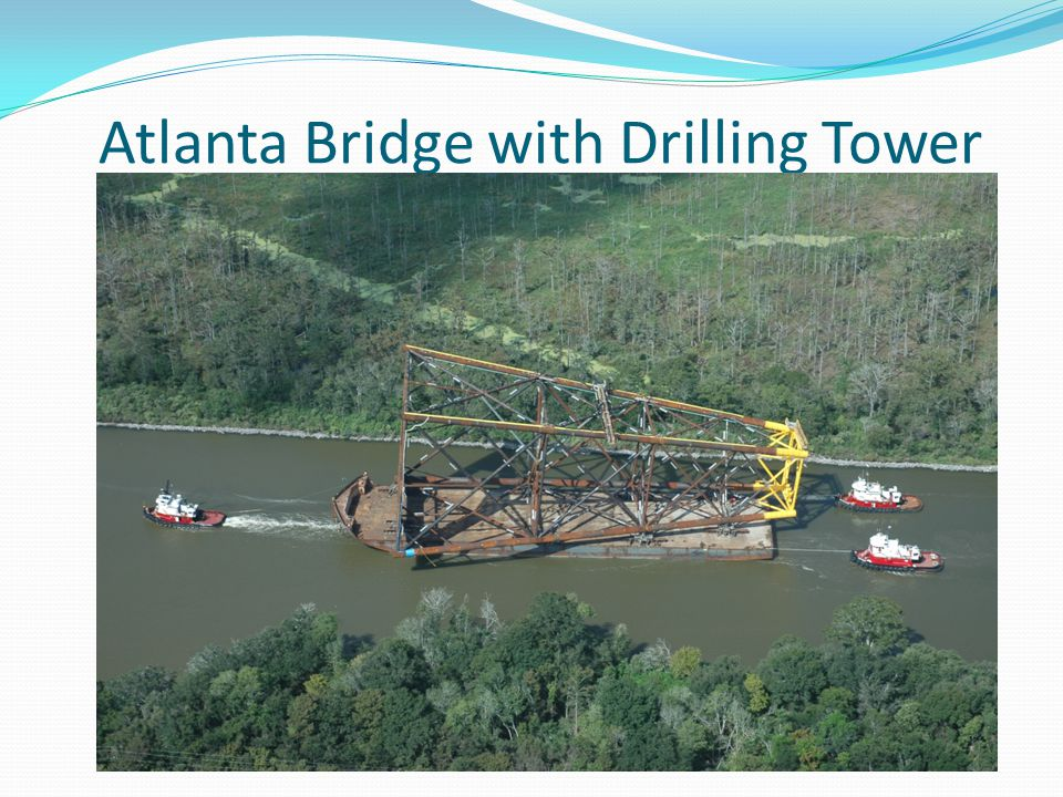 Atlanta Bridge with Drilling Tower