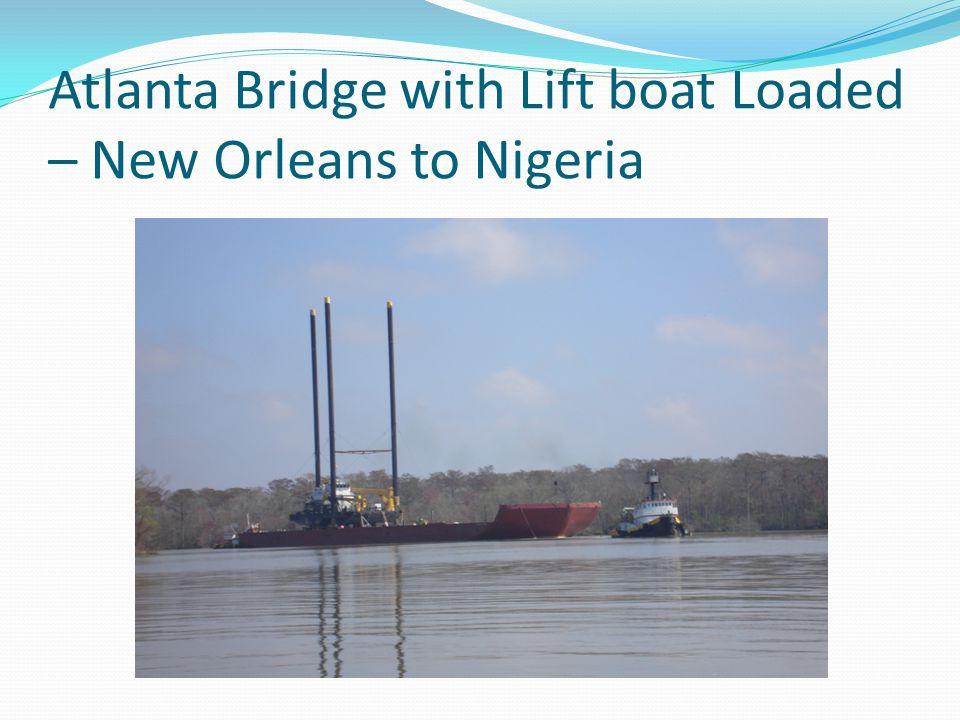 Atlanta Bridge with Lift boat Loaded – New Orleans to Nigeria