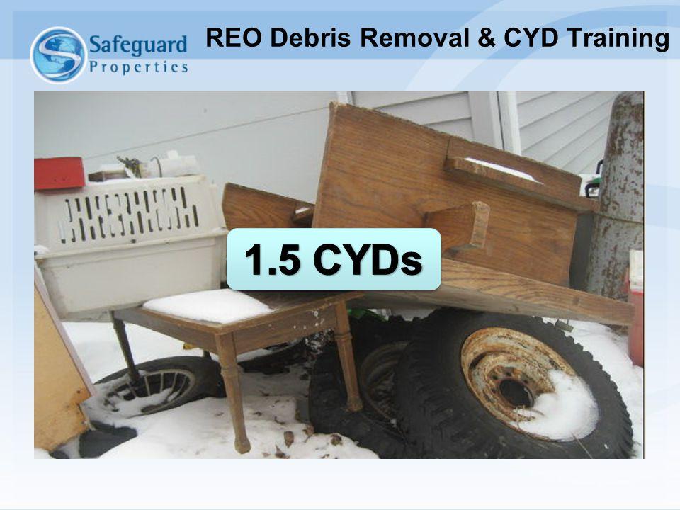 REO Debris Removal & CYD Training