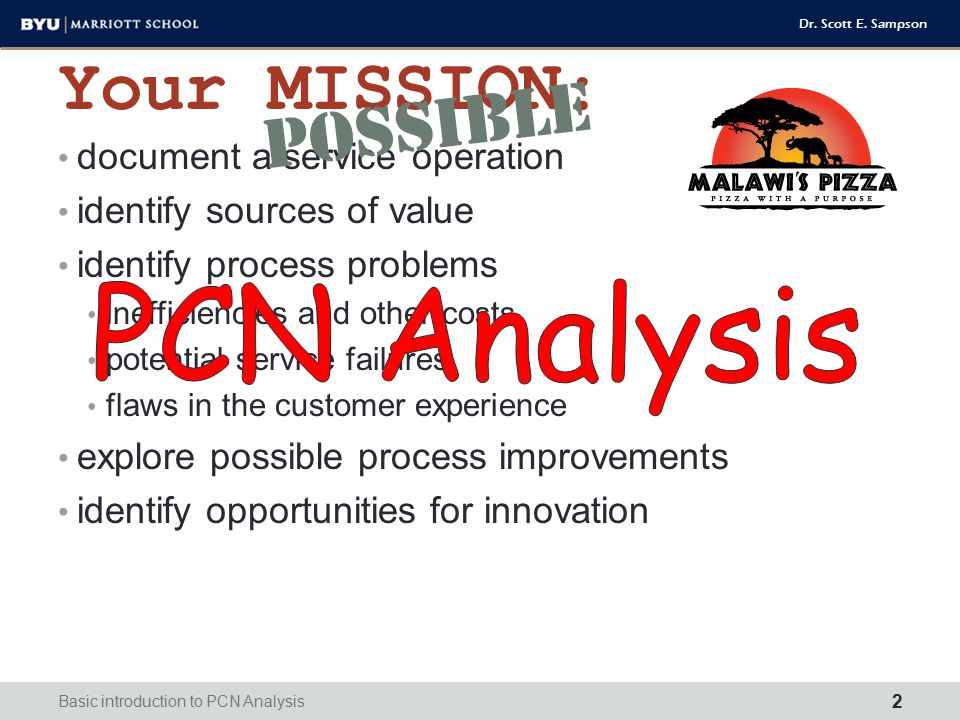 PCN Analysis Your MISSION: POSSIBLE document a service operation