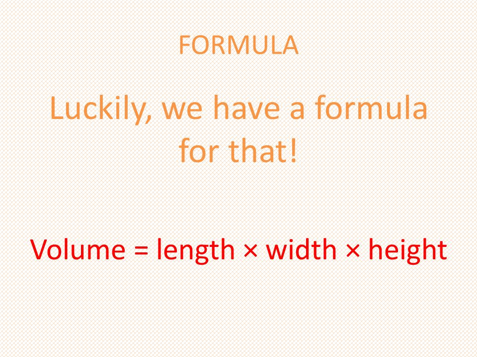 Luckily, we have a formula for that!