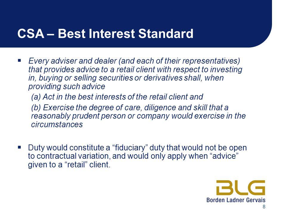 CSA – Best Interest Standard