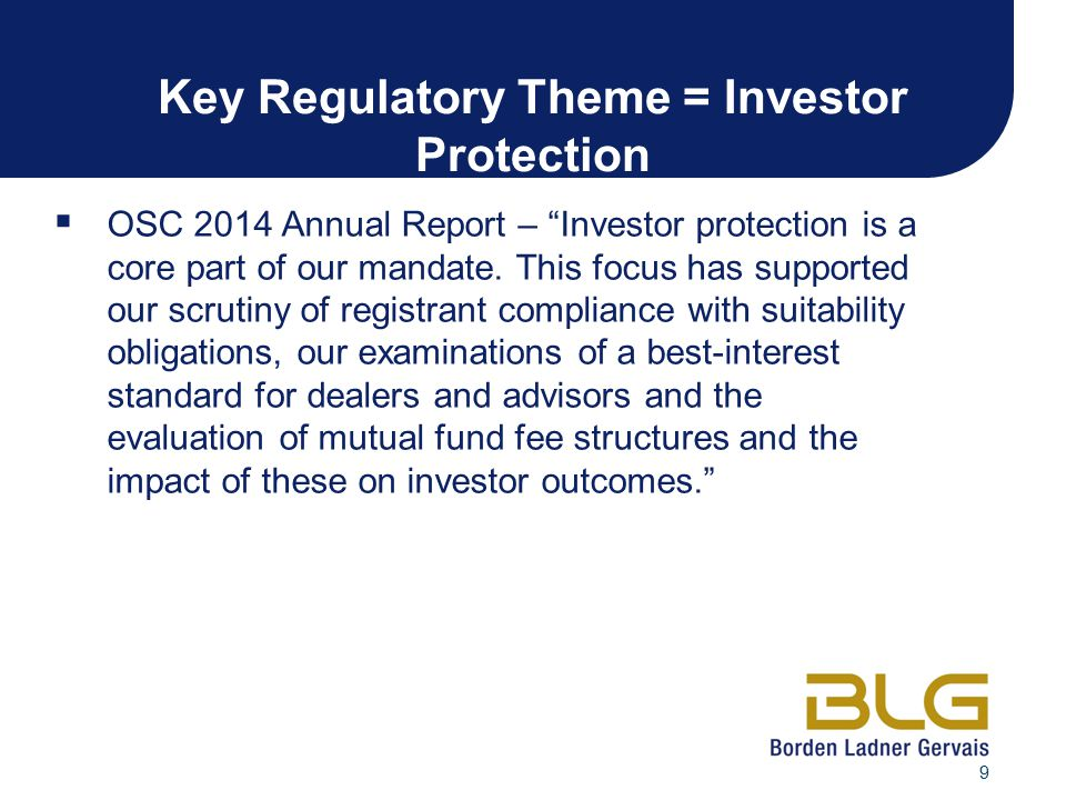 Key Regulatory Theme = Investor Protection