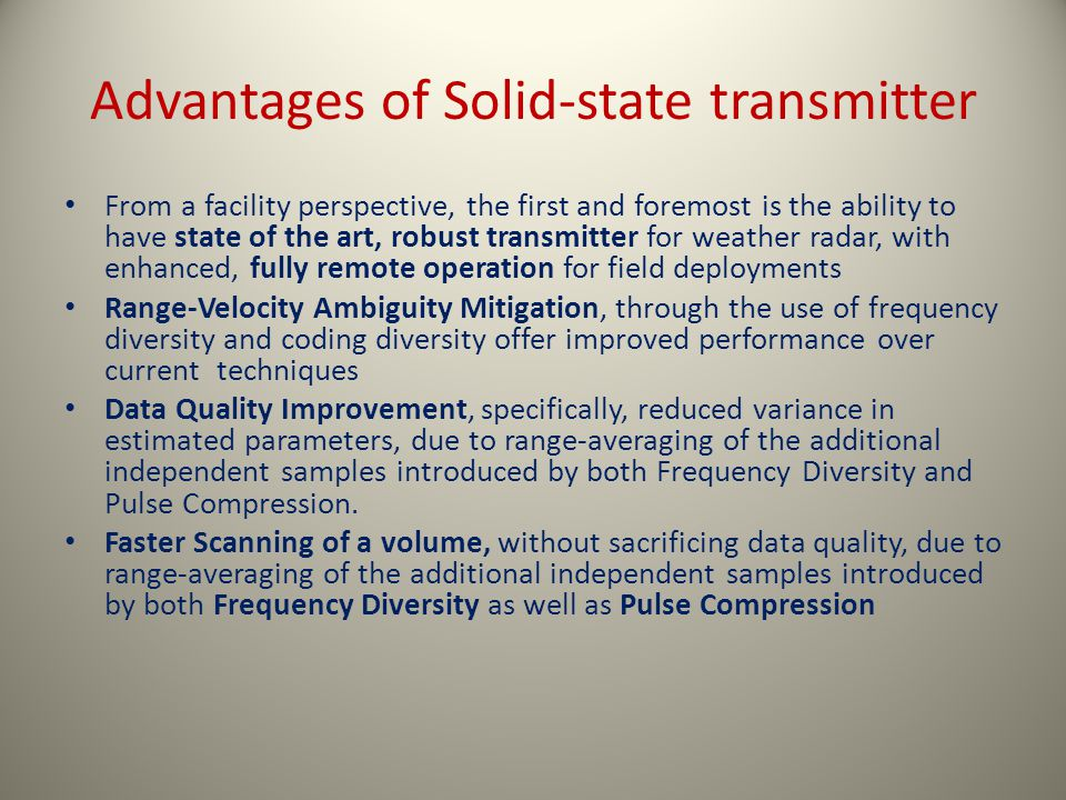 Advantages of Solid-state transmitter