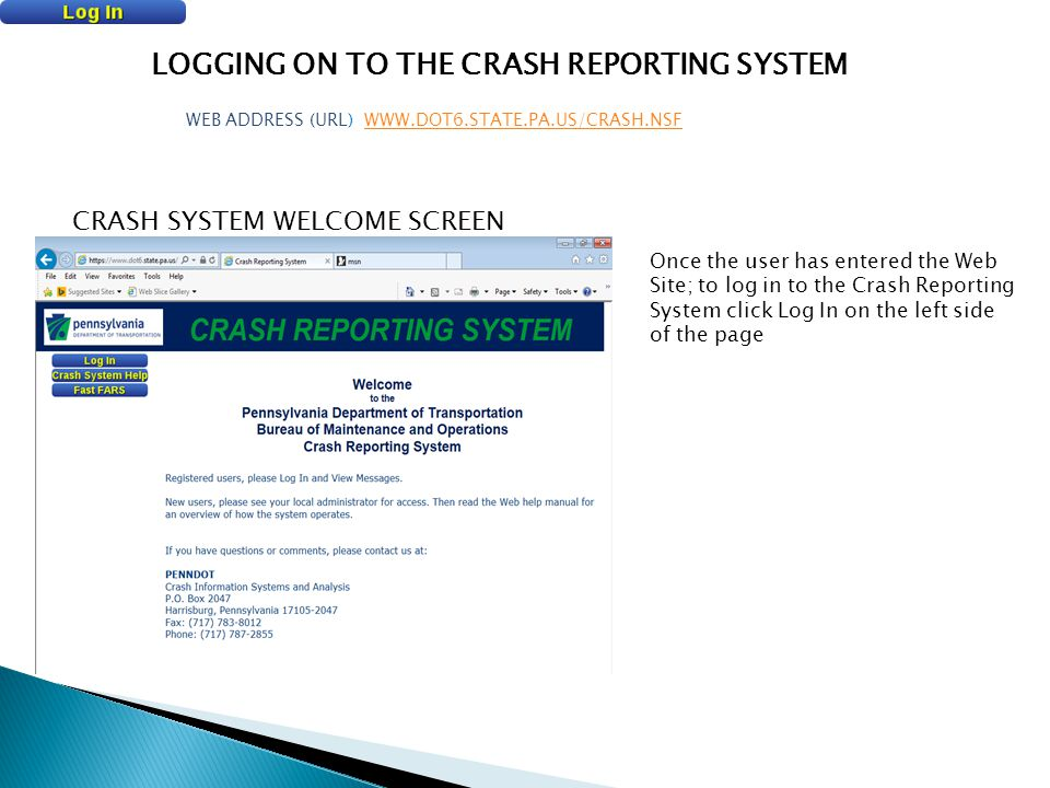 LOGGING ON TO THE CRASH REPORTING SYSTEM
