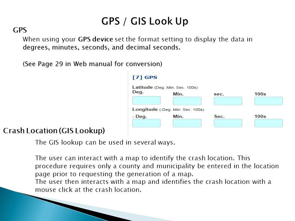 GPS / GIS Look Up GPS Crash Location (GIS Lookup)