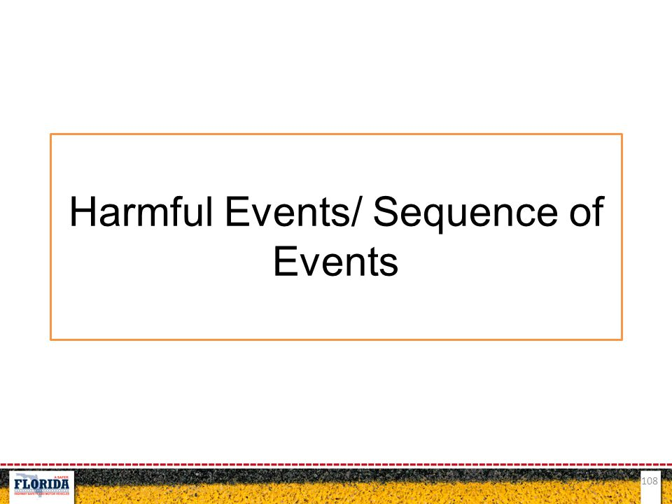 Harmful Events/ Sequence of Events