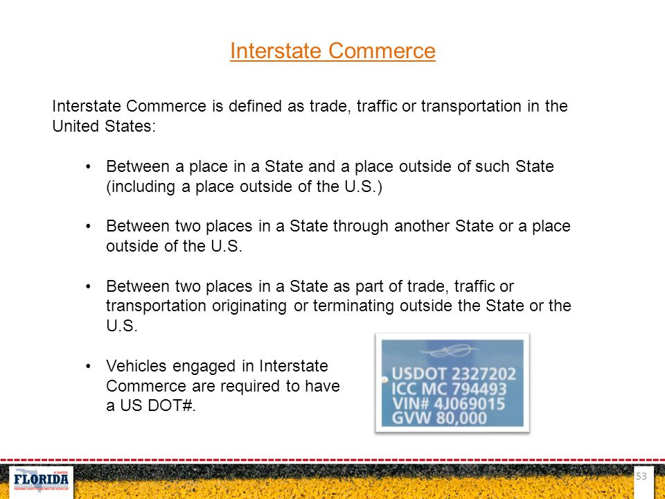 Interstate Commerce Interstate Commerce is defined as trade, traffic or transportation in the United States: