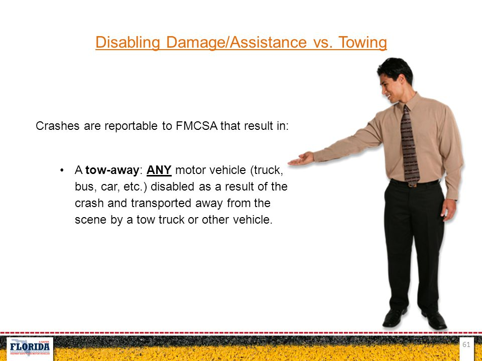 Disabling Damage/Assistance vs. Towing