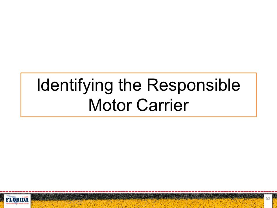 Identifying the Responsible Motor Carrier