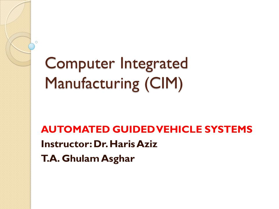 Computer Integrated Manufacturing (CIM)