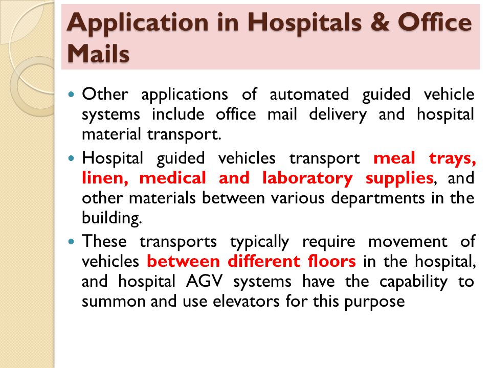 Application in Hospitals & Office Mails