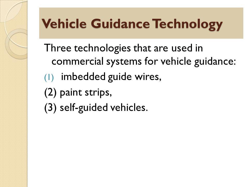 Vehicle Guidance Technology
