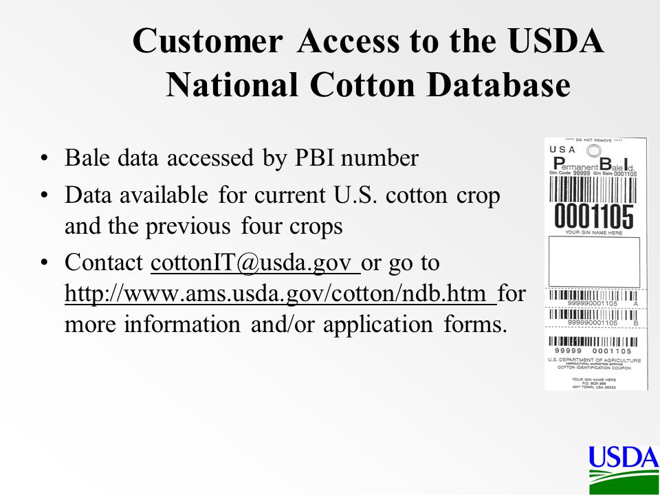 Customer Access to the USDA National Cotton Database
