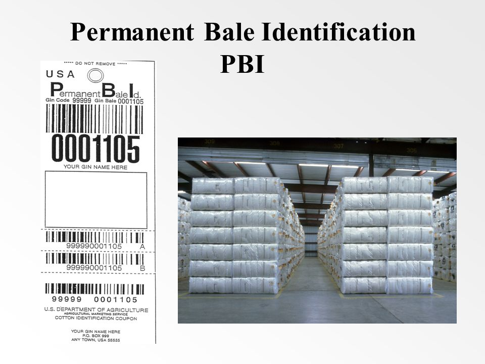 Permanent Bale Identification PBI