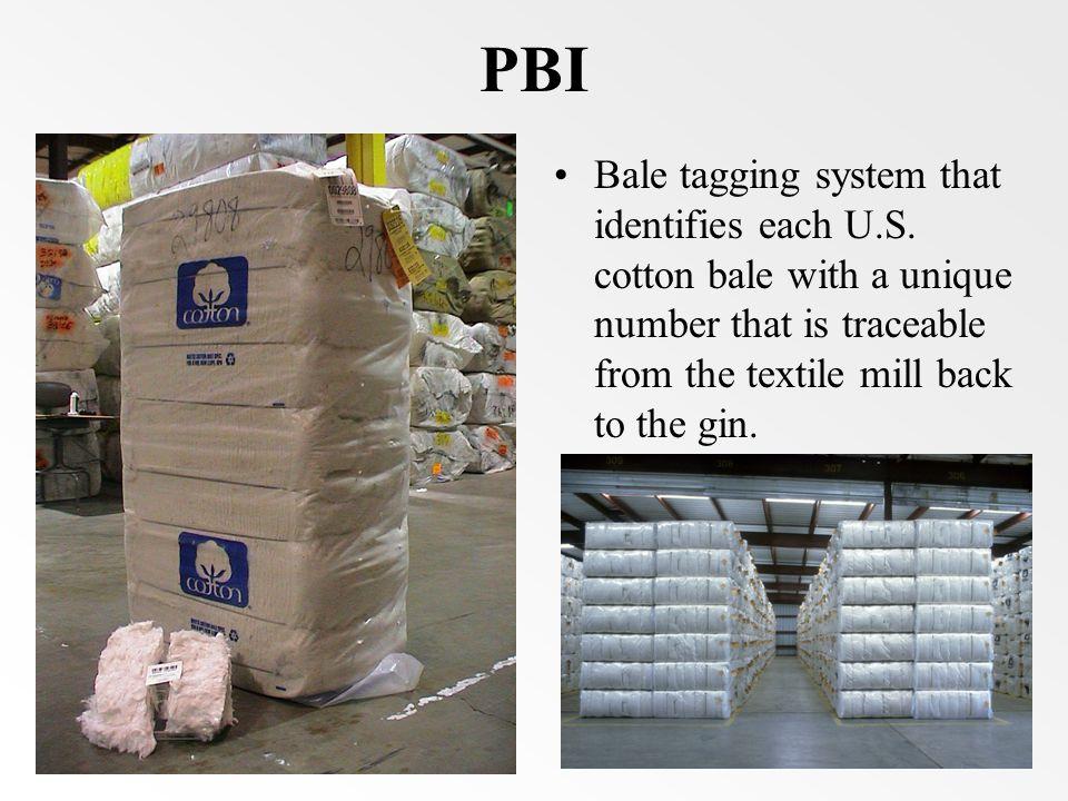 PBI Bale tagging system that identifies each U.S.