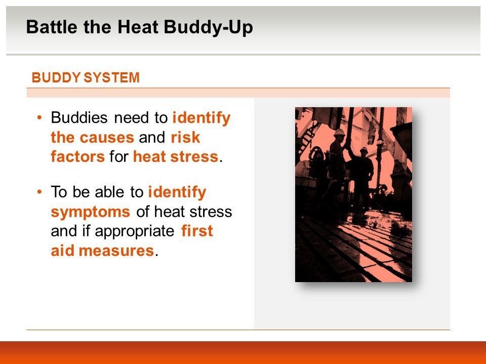 Battle the Heat Buddy-Up