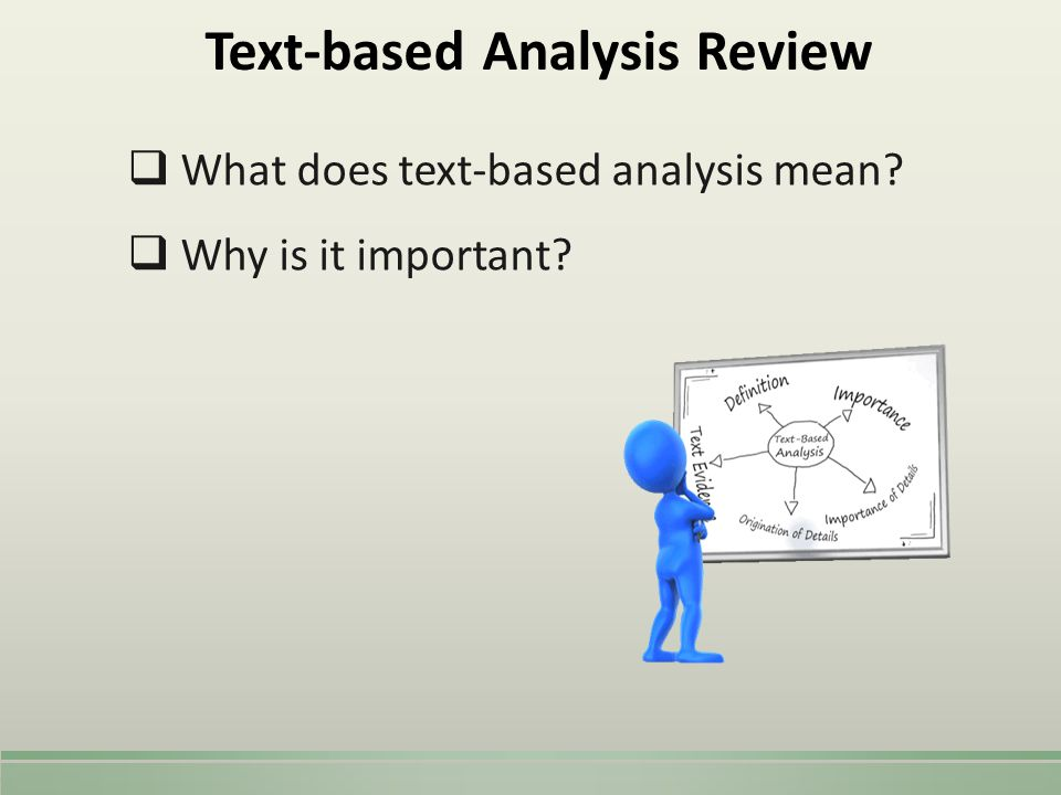 Text-based Analysis Review