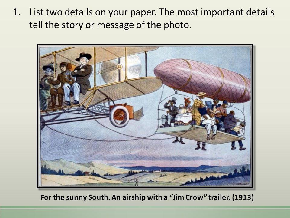 For the sunny South. An airship with a Jim Crow trailer. (1913)