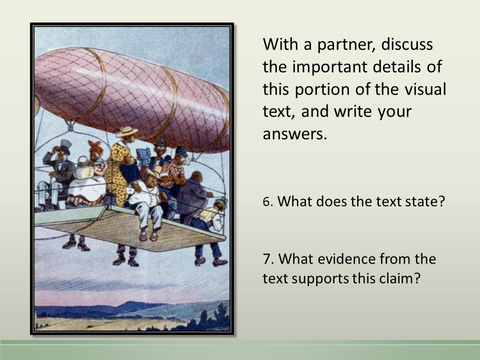 With a partner, discuss the important details of this portion of the visual text, and write your answers.