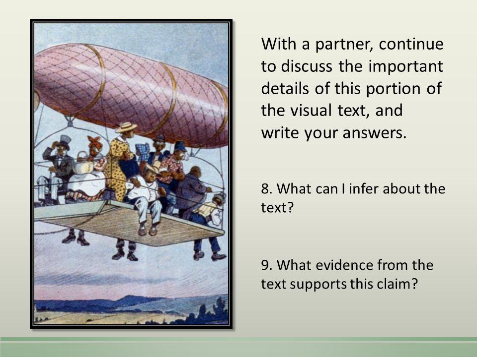 With a partner, continue to discuss the important details of this portion of the visual text, and write your answers.
