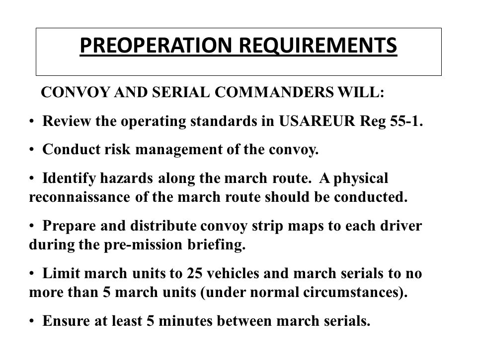 PREOPERATION REQUIREMENTS