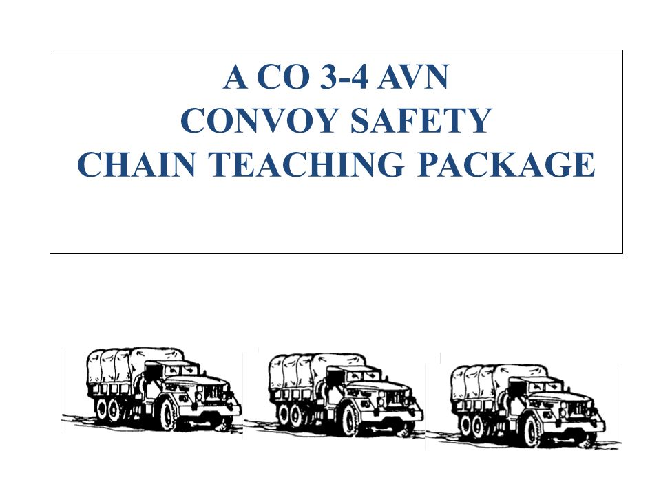 CONVOY SAFETY CHAIN TEACHING PACKAGE