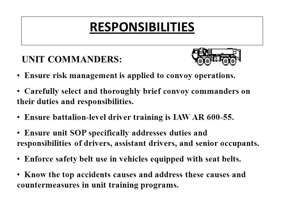 RESPONSIBILITIES UNIT COMMANDERS: