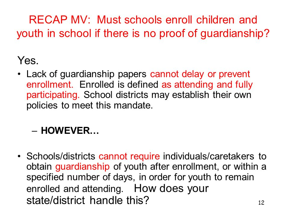 RECAP MV: Must schools enroll children and youth in school if there is no proof of guardianship