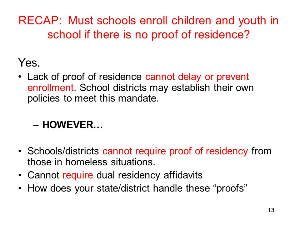 RECAP: Must schools enroll children and youth in school if there is no proof of residence