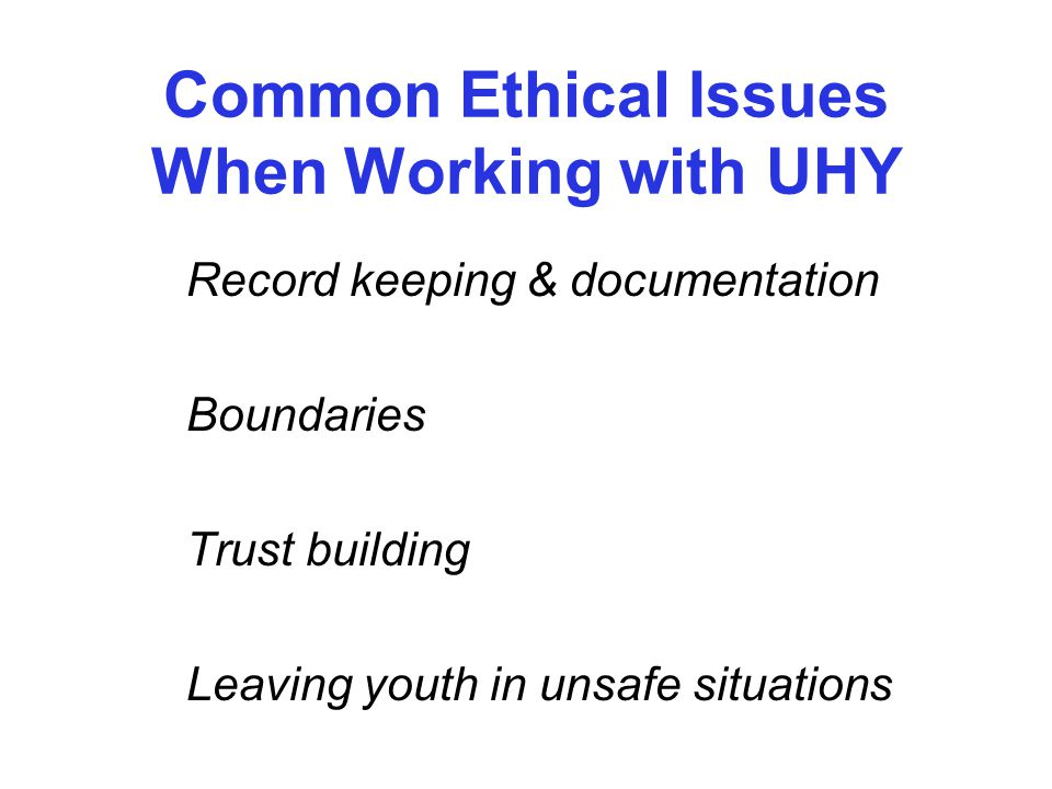 Common Ethical Issues When Working with UHY