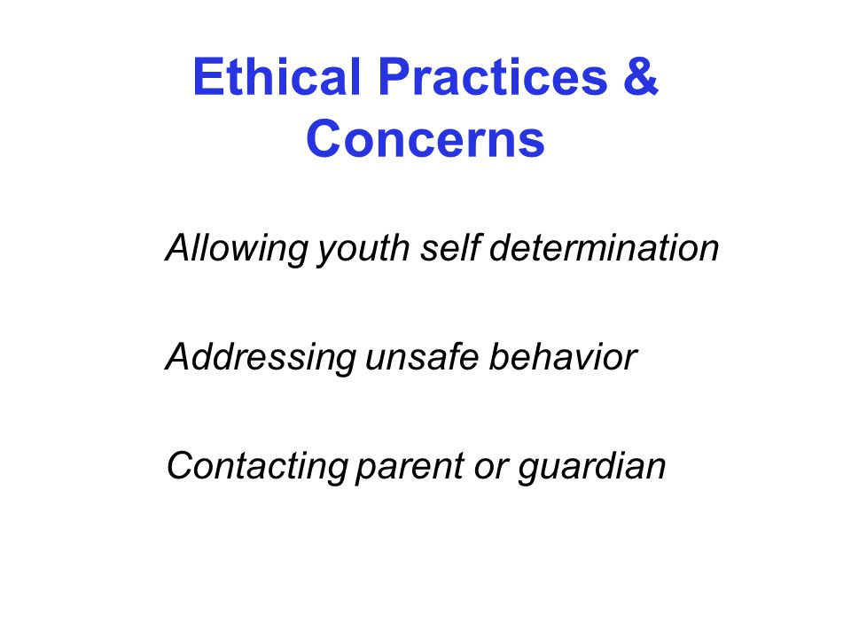 Ethical Practices & Concerns