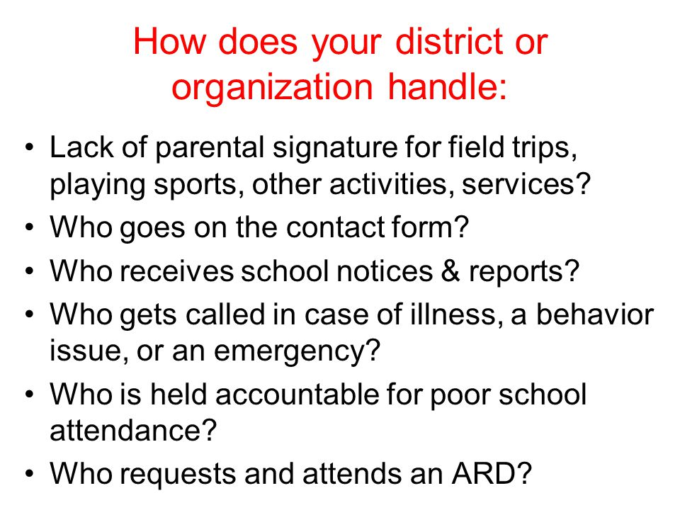 How does your district or organization handle: