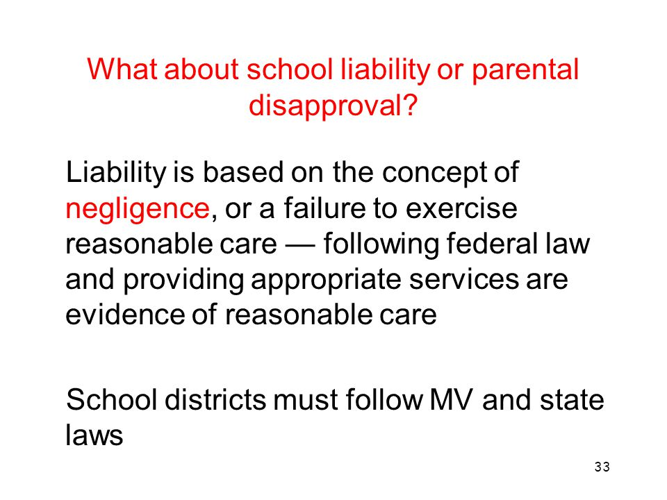 What about school liability or parental disapproval
