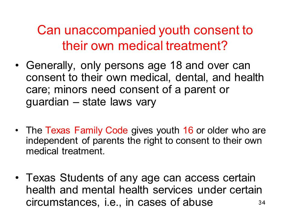 Can unaccompanied youth consent to their own medical treatment