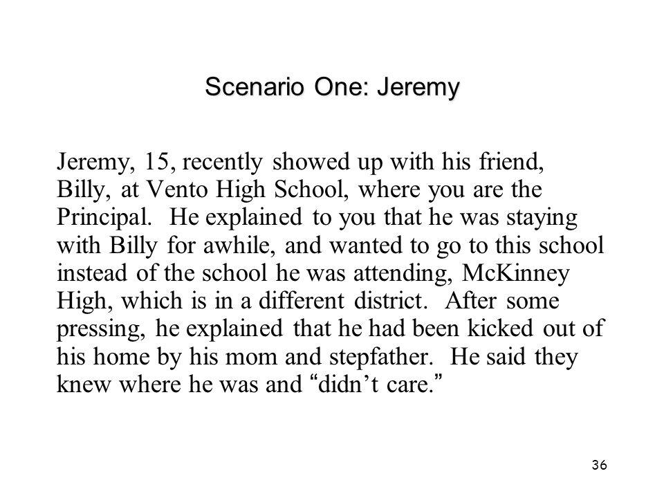 Scenario One: Jeremy