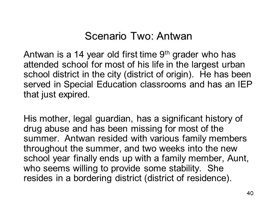 Scenario Two: Antwan