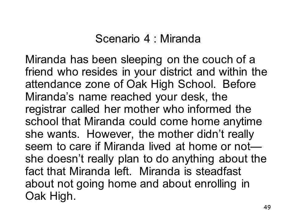 Scenario 4 : Miranda