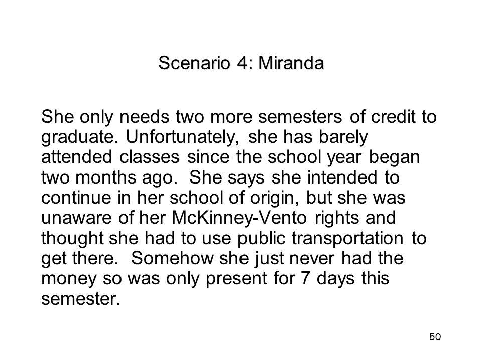 Scenario 4: Miranda