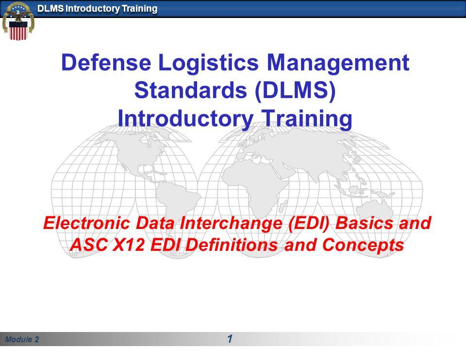 Defense Logistics Management Standards (DLMS) Introductory Training