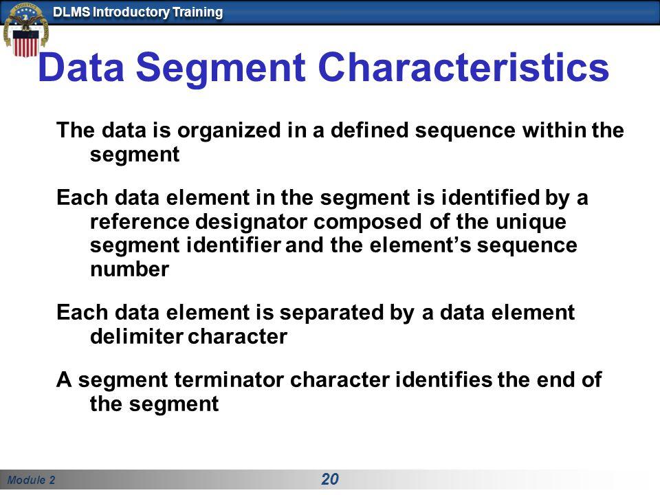 Data Segment Characteristics