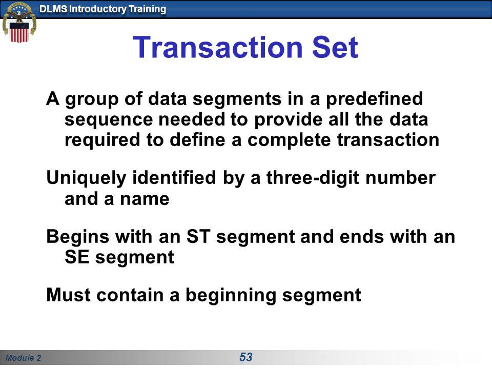 Transaction Set